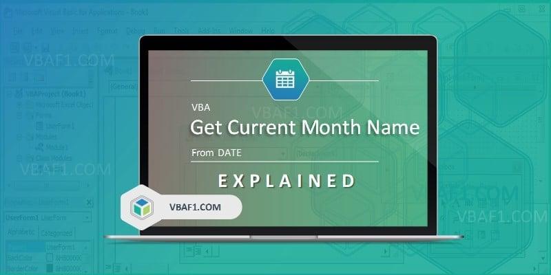 VBA Get Current Month Name