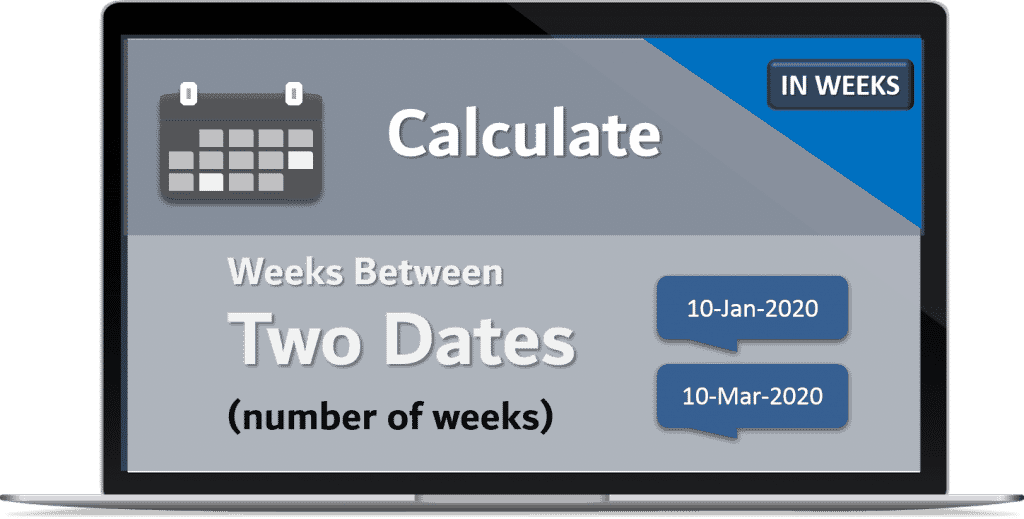 Calculate weeks Between two Dates