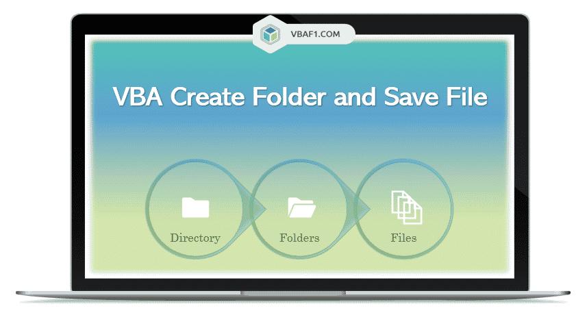 VBA Create Folder and Save File