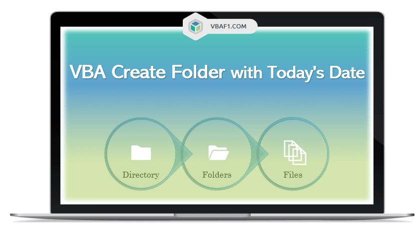 VBA Create Folder with Today's Date