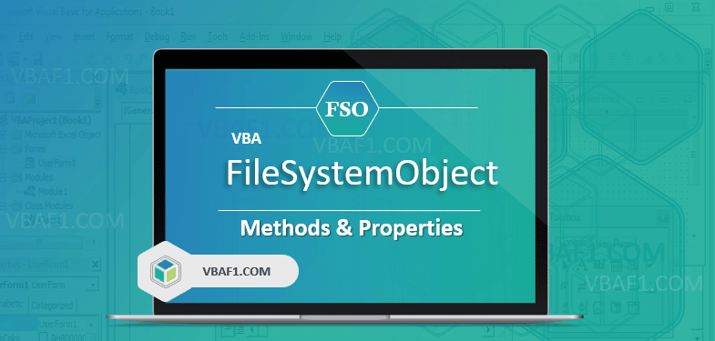 VBA FileSystemObject Methods Properties