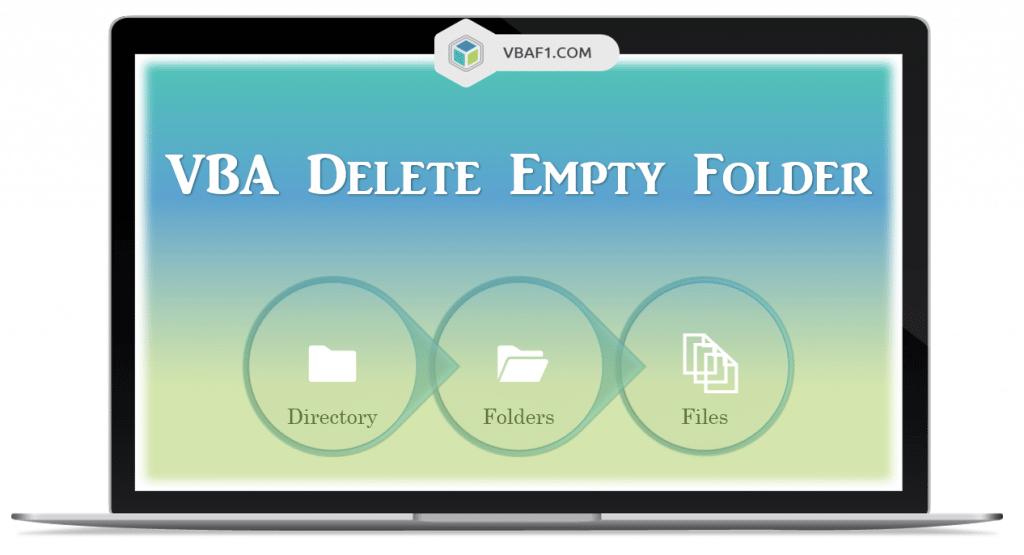 VBA Delete Empty Folder